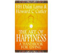 The Art of Happiness: A Handbook for Living :  Dalai Lama